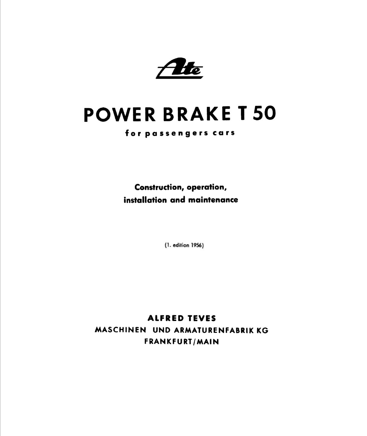 ATE Power Brake T50 for passenger cars, Construction, operation, installation and maintenance, © ATE